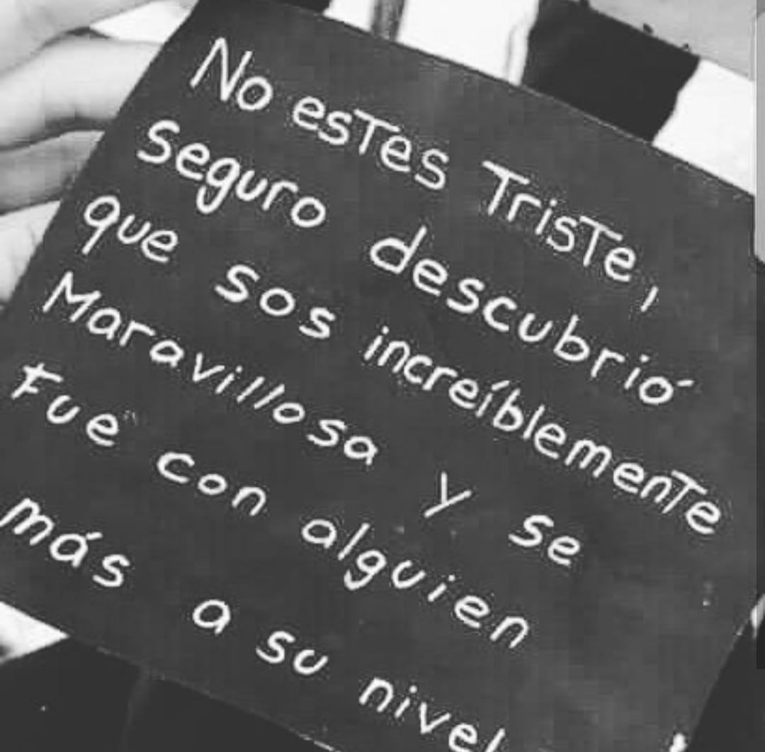 No estés triste...